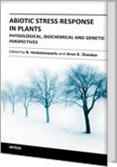 Abiotic Stress Response in Plants - Physiological, Biochemical and Genetic Perspectives by Arun Shanker, Co-Editor: B. Venkateswarlu