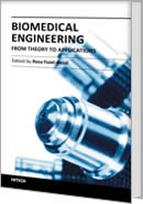 Biomedical Engineering - From Theory to Applications by Reza Fazel