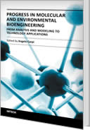 Progress in Molecular and Environmental Bioengineering - From Analysis and Modeling to Technology Applications by Angelo Carpi