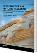 New Frontiers in Tectonic Research - General Problems, Sedimentary Basins and Island Arcs by Evgenii V. Sharkov