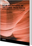New Frontiers in Tectonic Research - At the Midst of Plate Convergence by Uri Schattner