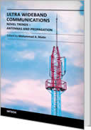 Ultra Wideband Communications: Novel Trends - Antennas and Propagation by Mohammad Matin
