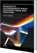 Behaviour of Electromagnetic Waves in Different Media and Structures by Ali Akdagli