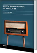 Speech and Language Technologies by Ivo Ipsic