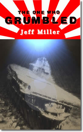 The One Who Grumbled by Jeff Miller