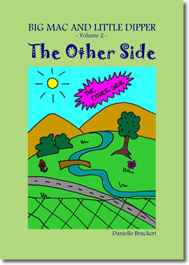 Big Mac and Little Dipper in The Other Side by Danielle Bruckert