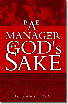 Be a Leader for God's Sake by Bruce E. Winston