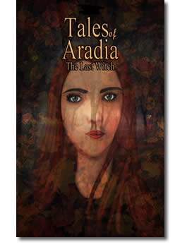 Tales of Aradia the Last Witch by L.A. Jones