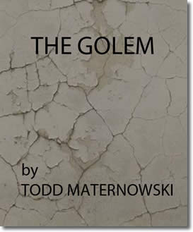 The Golem by Todd Maternowski