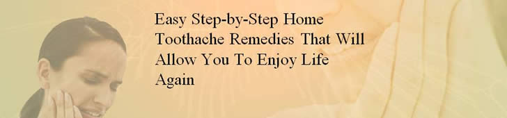 Toothache Remedies- Easy Step-by-Step Home Toothache Remedies That Will Allow You To Enjoy Life Again by Carl Craig