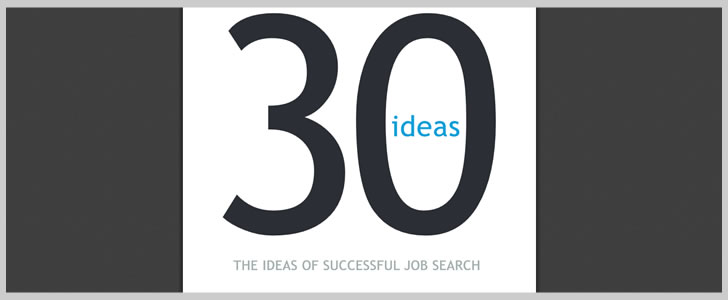 30 Ideas - The Ideas of Successful Job Search by Tim Tyrell-Smith