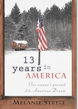 13 Years In America: One Woman's Pursuit Of The American Dream