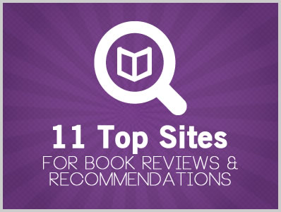 11 Top Sites for Book Reviews & Recommendations
