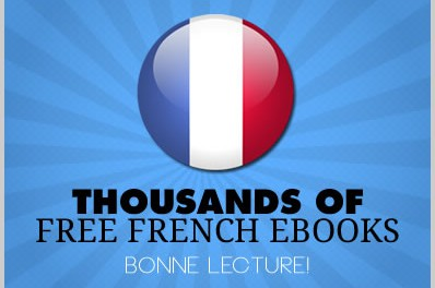 15 Sites With Free French Ebooks Covering Over Thousands of Free Titles