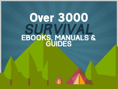 Over 3,000 Free Survival Ebooks, Manuals & Guides