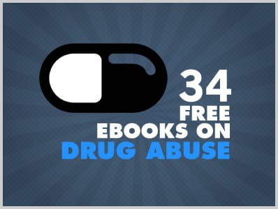 34 Free Ebooks On Drug Abuse