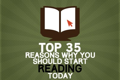 Top 35 Reasons Why You Should Start Reading Today