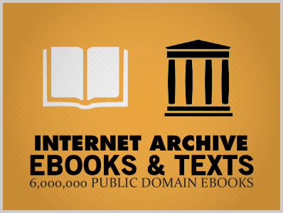 6,000,000 Public Domain eBooks by The Internet Archive and Open Library