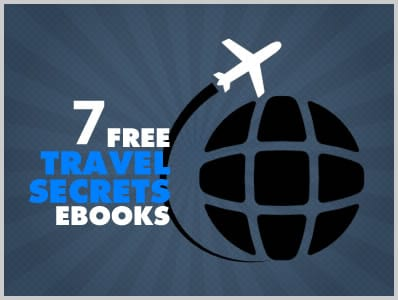 7 Free Travel Secrets eBooks