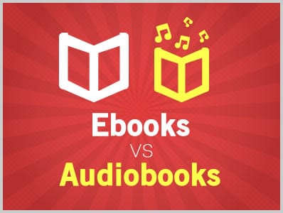 Ebooks VS Audiobooks