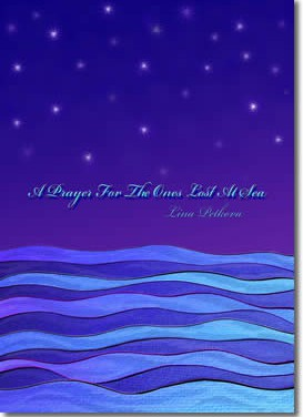 A Prayer for the Ones Lost at Sea