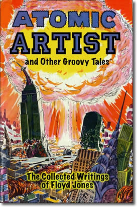 Atomic Artist, And Other Groovy Tales