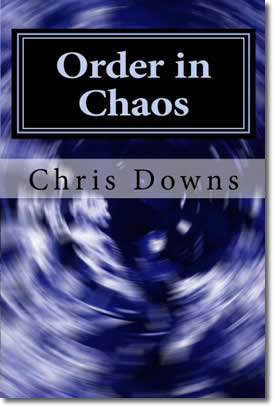 Order in Chaos: A Spiritually Inspirational Self-Hellp Book of Devotions and Meditations for Christianity