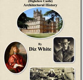 Downton Abby's Architectural History