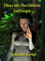 Flores Girl: The Children God Forgot