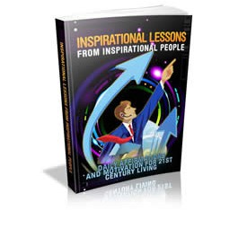 Inspirational Lessons From Inspirational People