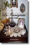 La Immigrata – Book One