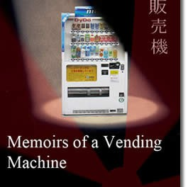 Memoirs of a Vending Machine