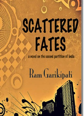 Scattered Fates – a novel on the second partition of India