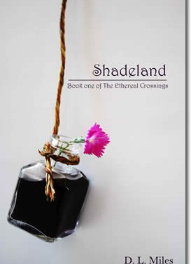 Shadeland: Book One Of The Ethereal Crossings