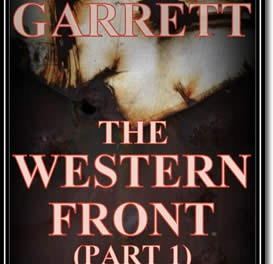 The Western Front (Part 1 of 3)