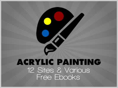 Acrylic Painting: 12 Sites & Various Free Ebooks
