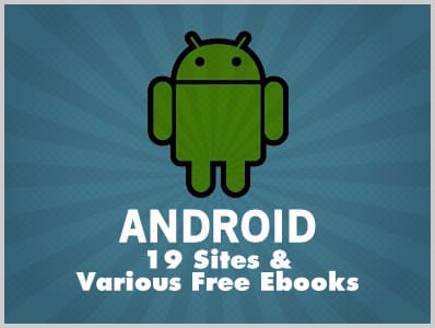 Android: 19 Sites & Various Free Ebooks