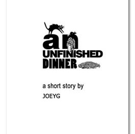 An Unfinished Dinner