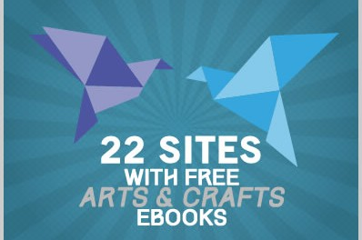 22 Sites With Free Art & Craft Ebooks