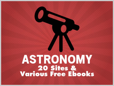 Astronomy: 20 Sites & Various Free Ebooks