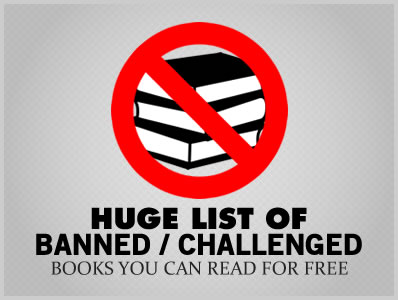 Huge List of Banned / Challenged Books You Can Read for Free