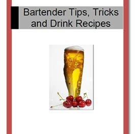Bartending Recipes, Tips and Tricks