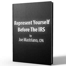 How To Represent Yourself Before The IRS