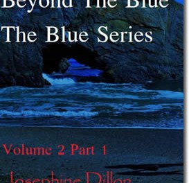 Beyond The Blue, The Blue Series Volume 2, Part 1