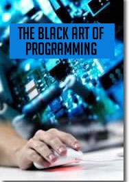 The Black Art of Programming