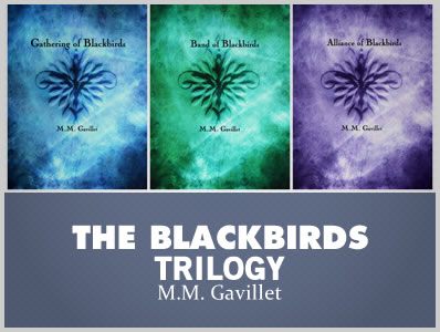 The 'Blackbirds' Trilogy by M.M. Gavillet