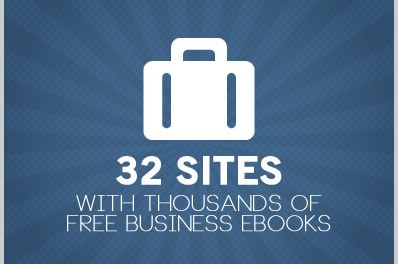 32 Sites With Thousands of Free Business Ebooks
