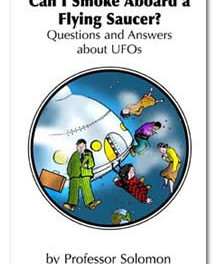 Can I Smoke Aboard A Flying Saucer? Questions and Answers about UFOs