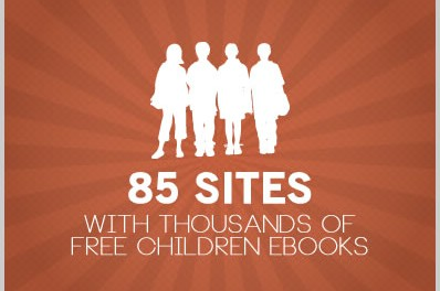 85 Sites With Thousands of Free Children Ebooks