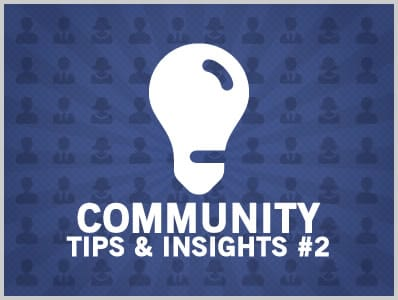 Community Tips & Insights #2